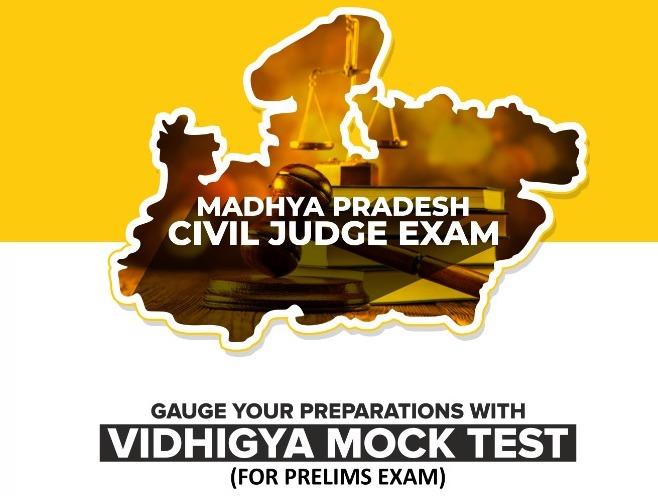 https://www.vidhigya.in/Madhya Pradesh Civil Judge Exam Vidhigya Mock Test (Prelims)